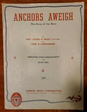 """VINTAGE 1943 SHEET MUSIC """"ANCHORS AWEIGH: THE SONG OF THE NAVY"""" PIANO ARRANGEMEN"""