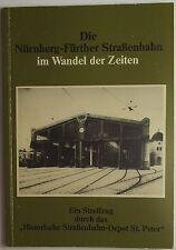 la Nuremberg Fürth à travers les âges Tramway Im Wandel der Zeiten ( temps) S