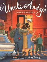 Uncle Andys: A Faabbbulous Visit With Andy Warhol by James Warhola