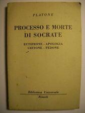 PLATONE PROCESSO E MORTE DI SOCRATE - EUTIFRONE APOLOGIA CRITONE FEDONE  (B18)