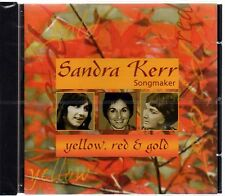 Sandra Kerr - Yellow, Red and Gold (brand new CD 2000)