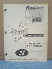 Simplicity No. 476 Rotary Snow Thrower Installation And Parts Manual Original!