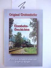 Originale Crottendorfer Eisenbahngeschichten di S.Bergelt, Serie 86