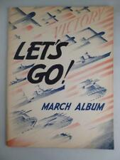 Vtg 1942 Let's Go March Album Sheet Music Patriotic War Marines Navy USA Troops