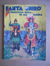 FANTAGHIRO' Fanciulla Bella Va alla Guerra ed. SACSE Milano 1939 [G403] - Raro!!