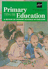Primary Education 1994-98: A Review of Primary Schools in England by Great Brit