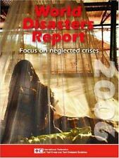 World Disasters Report 2006: Focus on Neglected Crises (World Disasters Reports