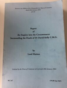 Report of Inquiry Circumstances Surrounding Death of Dr David Kelly (IRAQ WMD)