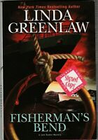 LINDA GREENLAW    FISHERMAN,S  BEND  Hyperion 2008 Stated First   **SIGNED**