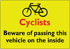 2 LARGE CYCLIST BEWARE HGV/LORRY/VAN warning Sticker 310mmX220mm Landscape