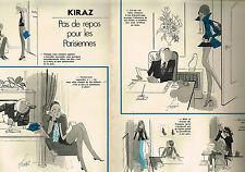 PUBLICITE ADVERTISING 045  1974  KIRAZ   pas de repos pour les Parisiennes ( 2p)