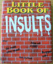 Little Book of Insults by Michael O'Mara Books Ltd (Hardback, 1995)