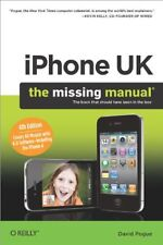 iPhone UK: The Missing Manual: Covers All Models with 3.0 Software on O2 Networ