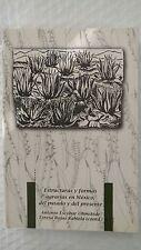 Estructuras Y Formas Agrarias En Mexico by Teresa Rojas Rabiela and Antonio Esco