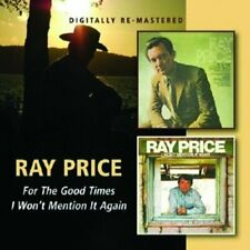 Ray Price - FOR THE GOOD TIMES, I WONT MENTION IT AGAIN [CD]