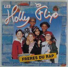 Les Holly Flip 45 Tours Frères du Rap 1992