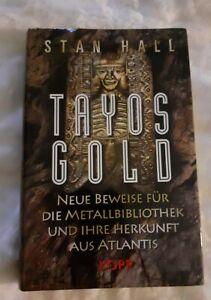 Stan Hall Tayos Gold neue Beweise f.d. Metallbibliothek aus Atlantis Kopp Verlag