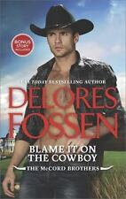 Blame It on the Cowboy: Cowboy Underneath It All Bonus (Paperback or Softback)
