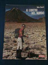 Walter Bonatti, Ai Confini del Mondo, Epoca-Universo, Mondadori 1971