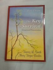 The Key to Survival : Interpersonal Communication by Tracey L. Smith and Mary Ta