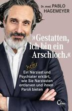 'Gestatten, ich bin ein Arschloch' | Pablo Hagemeyer | 2020 | deutsch | NEU