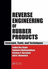 Reverse Engineering of Rubber Products : Concepts, Tools, and Techniques by...