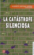 NEW La catástrofe silenciosa (Educacion y Pedagogia) (Spanish Edition)