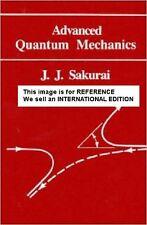Advanced Quantum Mechanics by J. J. Sakurai (1967) (Int' Ed Paperback)1Ed