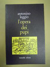L'opera dei pupi. Antonino Leggio. 1974