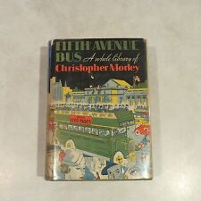 Fifth Avenue Bus, A Whole Library of Christopher Morley Hardcover