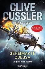 Clive Cussler, Dirk Cussler - Geheimakte Odessa: Ein Dirk-Pitt-Roman (Die Dirk-P