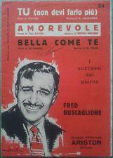 Fred Buscaglione spartito TU NON DEVI FARLO PIU, AMOREVOLE e BELLA COME TE