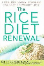 The Rice Diet Renewal : A Healing 30-Day Program for Lasting Weight Loss