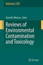 Reviews of Environmental Contamination and Toxicology: Reviews of...