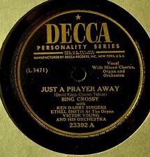 Bing Crosby Just a Prayer Away 78 VG++ My Mother's Waltz Decca 23392 Pop Crooner