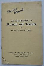 An Introduction to Bromoil and Transfer, G Whalley c1961 1st Ed