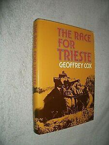 THE RACE FOR TRIESTE. GEOFFREY COX. 1977 1st EDITION HARDBACK in DUST JACKET
