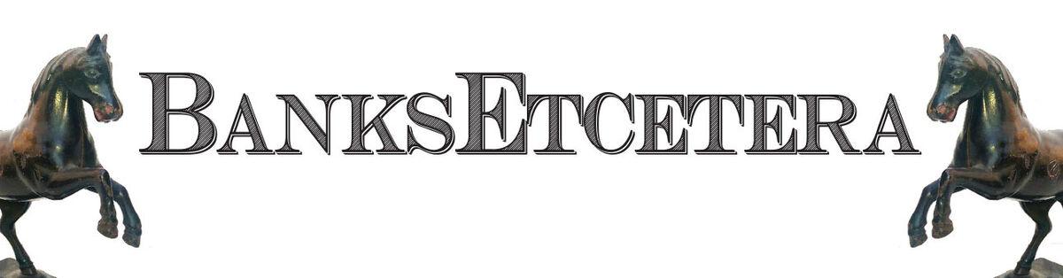 BanksEtcetera