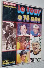 L'EQUIPE LE TOUR A 75 ANS 1978 CYCLISME MERCKX ANQUETIL COPPI BOBET MAES BARTALI