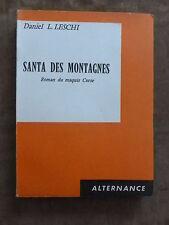 Daniel.L.LESCHI.SANTA DES MONTAGNES.Roman DU MAQUIS CORSE