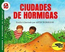 Ciudades De Hormigas / Ant Cities Aprende Y Descubre LA Ciencia, Nivel 2 Span