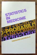 Statistics in Medicine - Theodore Colton- Medical Book*