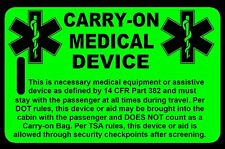 Hi-Viz Green Carry-On Medical Device Bag Tag - TSA - CPAP BiPAP APNEA POC