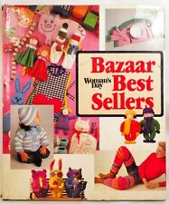 Bazaar Best Sellers Book Woman's Day Crafts 1983 Edited by Julie Houston