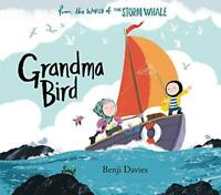 Grandma Bird by Davies, Benji, NEW Book, FREE & Fast Delivery, (Paperback)