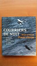 AVIATION / COURRIERS DE NUIT - GUILLAUMET - MERMOZ - SAINT-EXUPERY - AEROPOSTALE