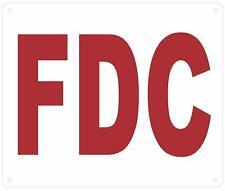 New listing Fdc Sign (White,Reflective, Aluminium 10X12 inch)(ref1820)