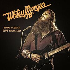 WHITEY & THE 78'S MORGAN - BORN,RAISED & LIVE FROM FLINT  CD NEU