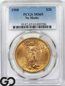 1908 MS65 Double Eagle, $20 Gold St Gaudens PCGS Mint State 65 ** No Motto!