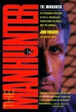The Manhunter: Astounding True Story of U. S. Marshal..by John Pascucci HCDJ NEW